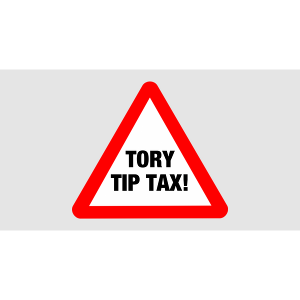 Tory Tip Tax